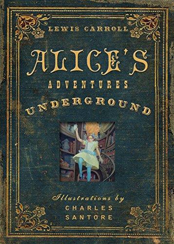 9781604335729: Alice's Adventures Under Ground
