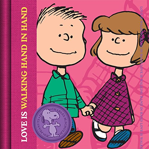 9781604335774: Love is Walking Hand in Hand (Peanuts®)