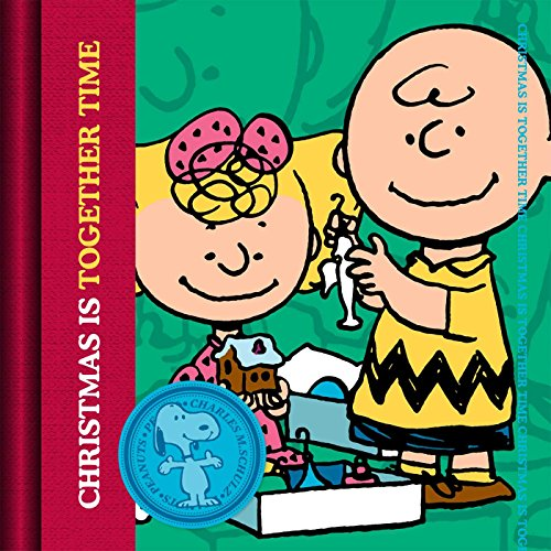 9781604335798: Christmas Is Together-Time (Peanuts®)