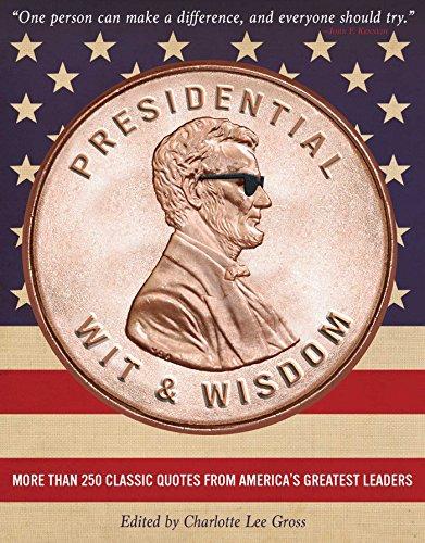 9781604336092: Presidential Wit and Wisdom