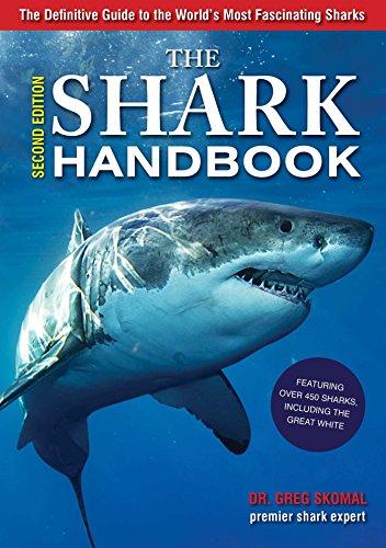 9781604336344: Skomal, G: Shark Handbook: Second Edition: The Essential Guide for Understanding the Sharks of the World