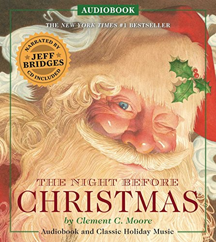 The Night Before Christmas Audiobook: Narrated by Academy Award-Winner Jeff Bridges: Cider Mill ...