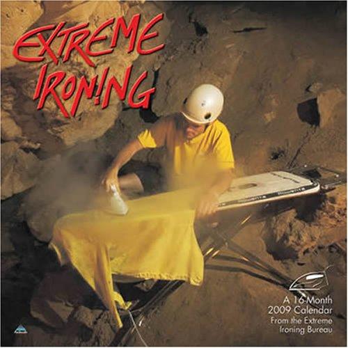 9781604340242: Extreme Ironing 2009 Calendar