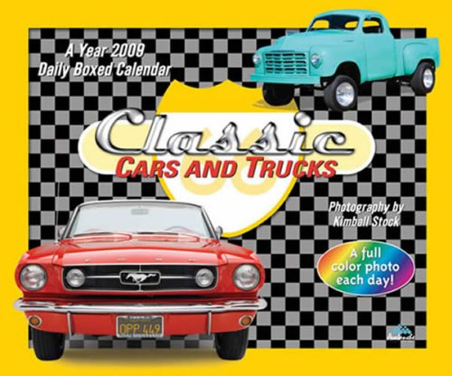 Classic Cars & Trucks 2009 Daily Boxed Calendar [Calendar]