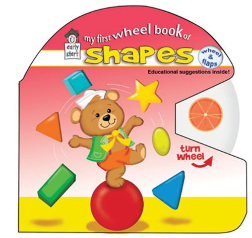 My First Wheel Book of Shapes (Wheel & Flaps): Early Start Editors