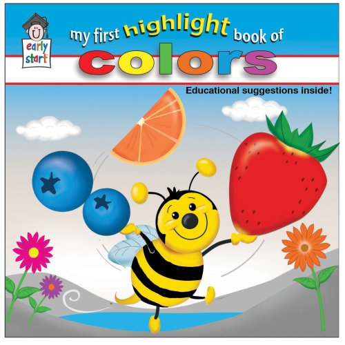 9781604360066: My First Highlight Book of Colors (Early Start)