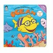 Lucas Explores the Ocean (Touch and Feel Book) (9781604360158) by Early Start