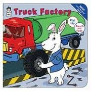 Truck Factory (Touch and Feel / Pop Up Book) (9781604360219) by Rosenberg, Amye