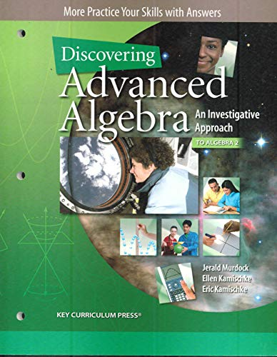 9781604400083: More Practice Your Skills with Answers, Discovering Advanced Algebra, An Investigative Approach to Algebra 2