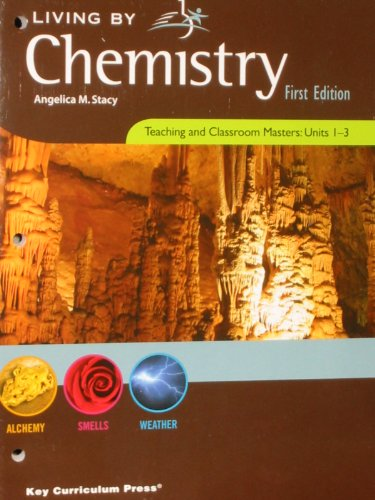 9781604400397: Living By Chemistry, Teaching and Classroom Masters: Units 1-3 (Alchemy, Smells, Weather)