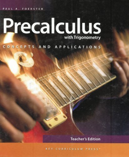 9781604400458: Precalculus with Trigonometry: Concepts and Applications, Teacher's Edition