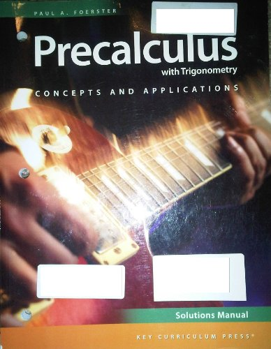 9781604400588: Precalculus with Trigonometry: Concepts and Applications, Third Edition, Solutions Manual