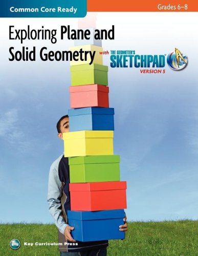 9781604402278: Exploring Plane and Solid Geometry in Grades 6-8 with The Geometer's Sketchpad (SKETCHPAD ACTIVITY MODULES)