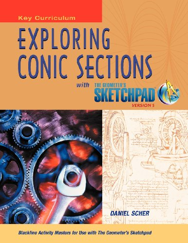 9781604402773: The Geometer's Sketchpad, Exploring Conic Sections (SKETCHPAD ACTIVITY MODULES)