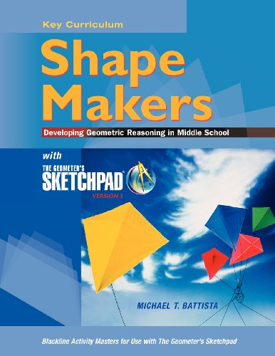 9781604402803: The Geometer's Sketchpad, Shape Makers: Developing Geometric Reasoning in Middle School (SKETCHPAD ACTIVITY MODULES)