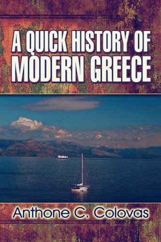 9781604410792: A Quick History of Modern Greece