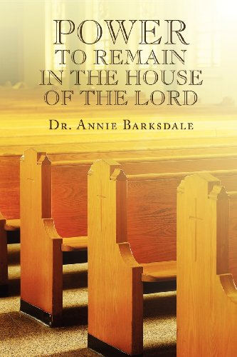 9781604410990: Power to Remain in the House of the Lord