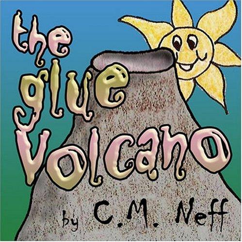 The Glue Volcano: C. M. Neff