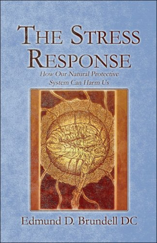 9781604415490: The Stress Response: How Our Natural Protective System Can Harm Us