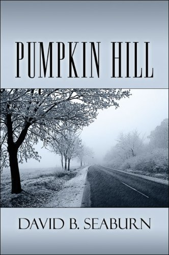 Pumpkin Hill: David B. Seaburn