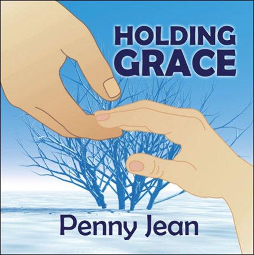 Holding Grace: Penny Jean