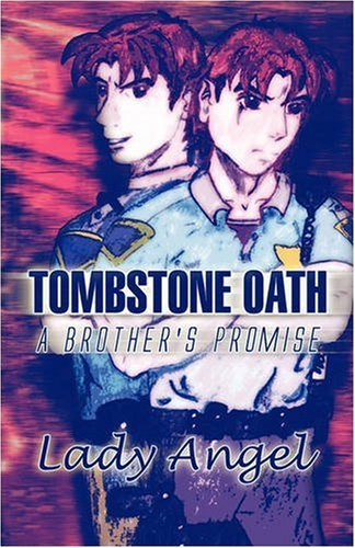 Tombstone Oath: A Brother's Promise: Lady Angel