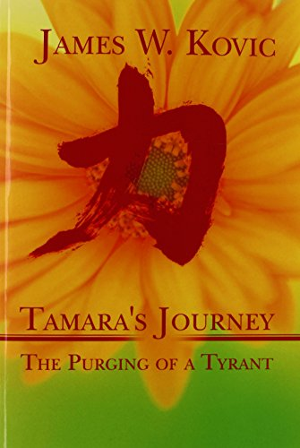 9781604418408: Tamara's Journey: The Purging of a Tyrant