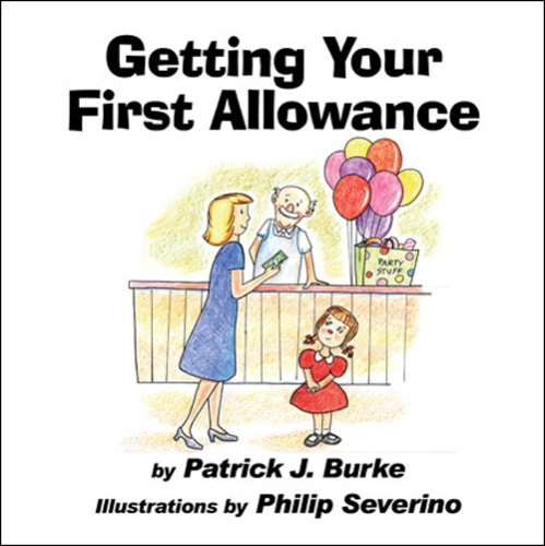 Getting Your First Allowance: Patrick J. Burke