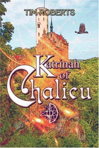 Katrinah of Chalicu: Tim Roberts