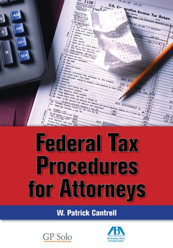 9781604420357: Federal Tax Procedure for Attorneys