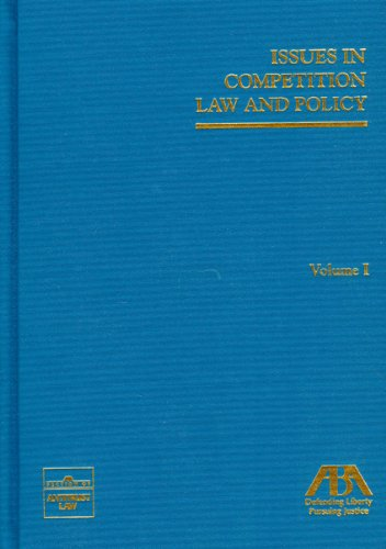 9781604420449: Issues in Competition Law and Policy (3 Volume Set)