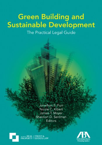 9781604420715: Green Building and Sustainable Development: The Practical Legal Guide