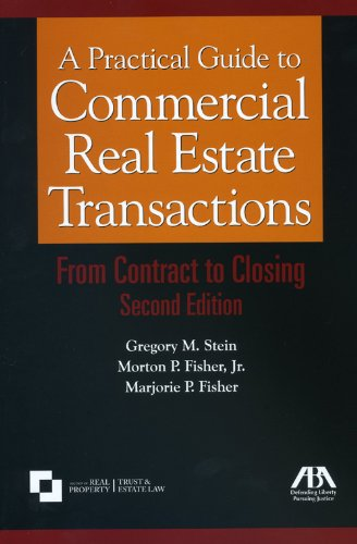 9781604420791: A Practical Guide to Commercial Real Estate Transactions: From Contract to Closing