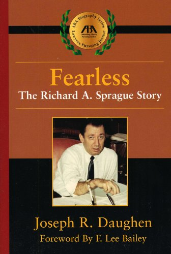 9781604420999: Fearless: The Richard A. Sprague Story (ABA Biography Series)