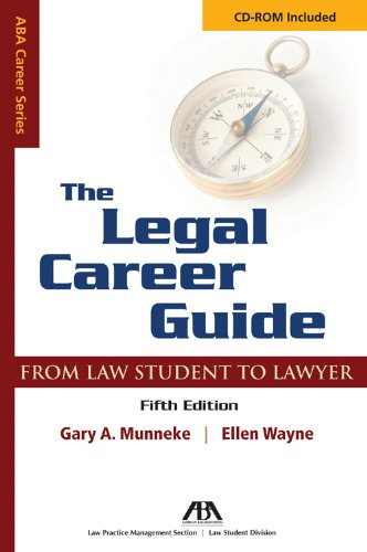 9781604422603: The Legal Career Guide: From Student to Lawyer (Aba Career Series)