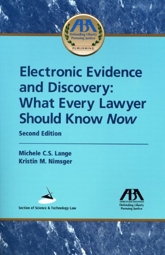 9781604423822: Electronic Evidence and Discovery: What Every Lawyer Should Know Now