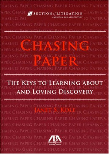 9781604423983: Chasing Paper: The Keys to Learning About and Loving Discovery