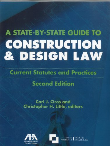 9781604425543: A State-by-State Guide to Construction and Design Law: Current Statues and Practices