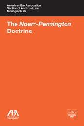 9781604425581: The Noerr-Pennington Doctrine (Monograph 25)