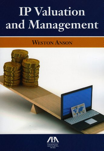 IP Valuation and Management (Paperback): Weston Anson