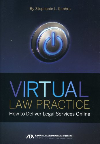 9781604428285: Virtual Law Practice: How to Deliver Legal Services Online