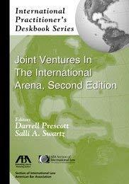 9781604428452: International Practitioner's Deskbook Series: Joint Ventures in the International Arena, Second Edition