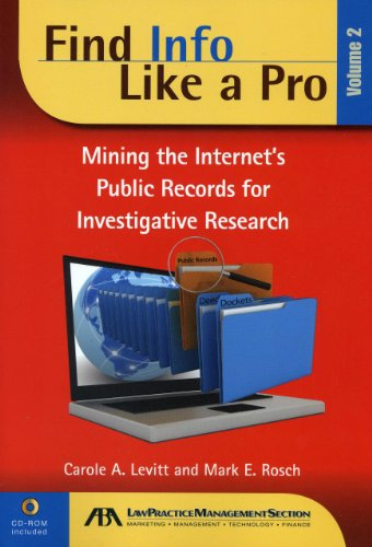 Find Info Like a Pro: Mining the Internet s Public Records for Investigative Research (Paperback): ...