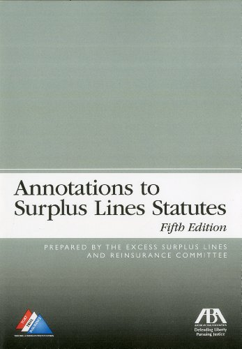 9781604429411: Annotations to Surplus Lines Statutes