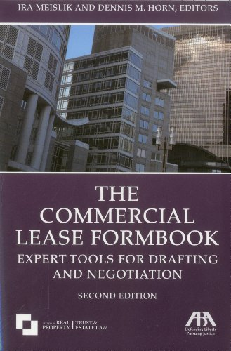 9781604429459: The Commercial Lease Formbook: Expert Tools for Drafting and Negotiation