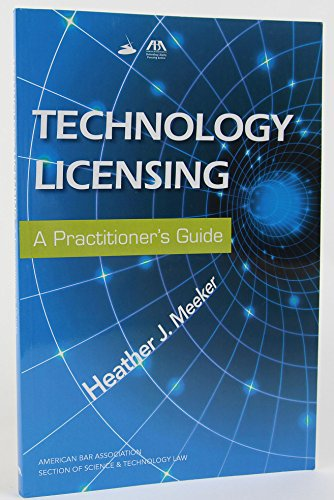 9781604429879: Technology Licensing: A Practitioner's Guide