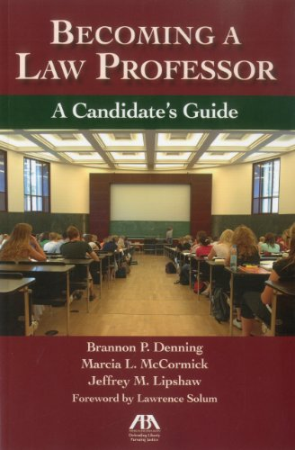 9781604429947: Becoming a Law Professor: A Candidate's Guide