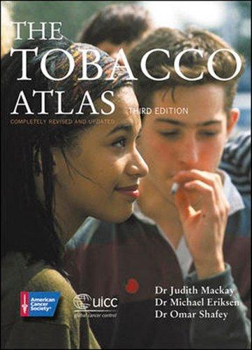 Tobacco Atlas: Omar Shafey, Michael Eriksen, Hana Ross, Judith Mackay