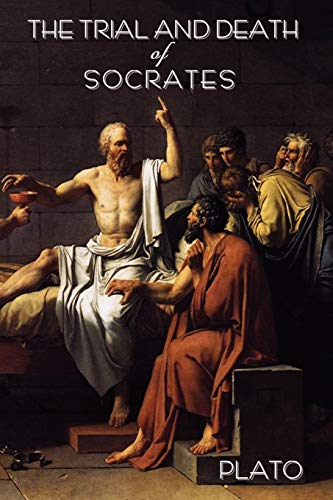 9781604440546: The Trial and Death of Socrates: By Plato