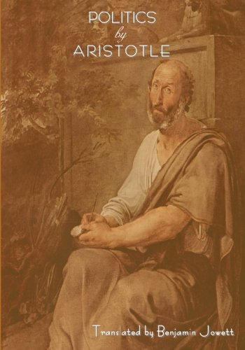 9781604440553: Politics by Aristotle (Written 350 B.C.E)
